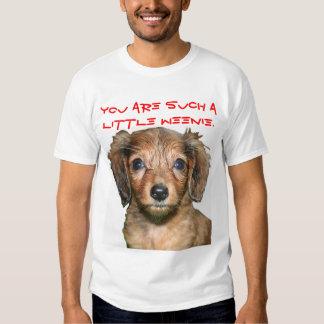 Such a Weenie T-shirt