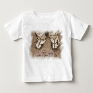 Such Big Shoes to Fill/Little Sister T-Shirt
