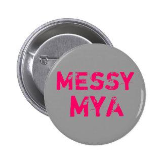 Sucio, MyA Pin Redondo 5 Cm