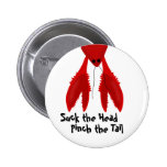 Suck It Crawfish Boil Party Pin