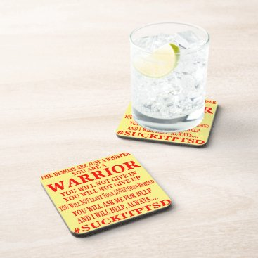 Suck It PTSD I Am A Warrior Beverage Coaster