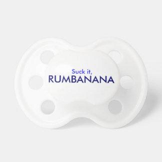 """""""Suck it, Rumbanana!"""" Pacifier"""