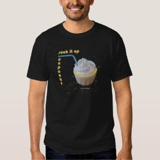 Suck It Up, Cupcake! T-Shirt