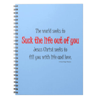 suck the life out of you notebook