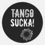 ¡Sucka del tango! pegatina con el agujero de bala