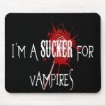 Sucker For Vampires - Mousepad