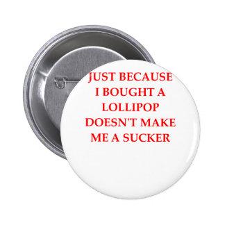 sucker pinback button