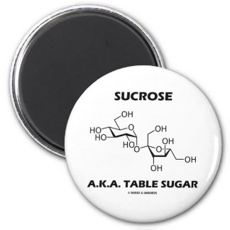 Sucrose A.K.A. Table Sugar (Chemical Molecule) 2 Inch Round Magnet