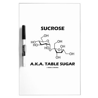 Sucrose Table Sugar Chemical Molecule Chemistry Dry-Erase Board