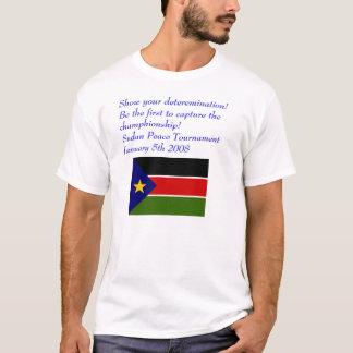 Sudan Flag, Show your deteremination! Be the fi... T-Shirt