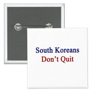 Sudcoreanos no abandonan pin