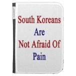 Sudcoreanos no tienen miedo de dolor
