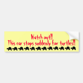 Suddenly stop for turtles bumper sticker