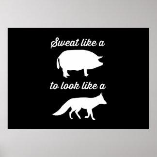 Sudor como un cerdo a parecer un Fox Posters