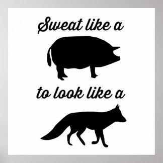 Sudor como un cerdo a parecer un Fox Póster