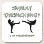 ¡Sudor que moja Kickboxing! es una subestimación Posavaso