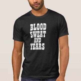 Sudor y años de la sangre camiseta