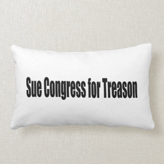 Sue Congress for Treason Lumbar Pillow