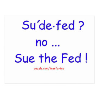 Sue el FED Tarjeta Postal