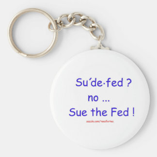 Sue the Fed Keychain