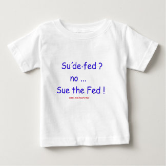 Sue the Fed Kiddie Shirts