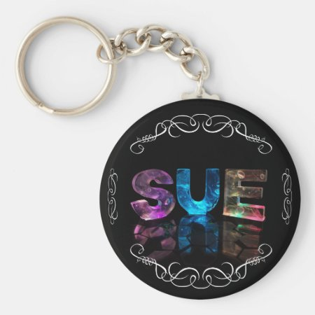 Sue - The Name Sue in 3D Lights (Photograph) Keychains