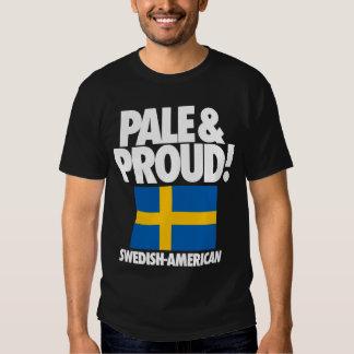 Suecia pálida y orgullosa Sueco-Americana Playera