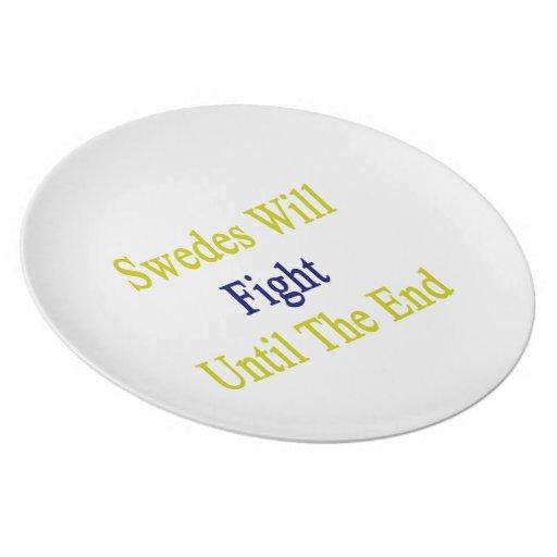 Sueco lucharán hasta el extremo plato de cena