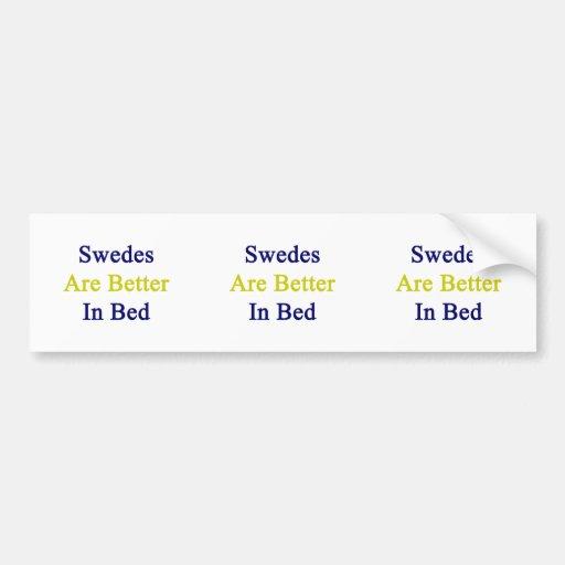 Sueco son mejores en cama etiqueta de parachoque