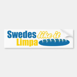 Sueco tienen gusto de él Limpa divertido Pegatina Para Auto