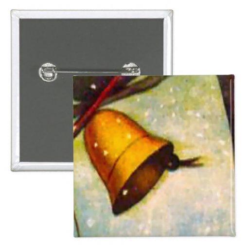 Suene la campana para Chriistmas Pin Cuadrada 5 Cm