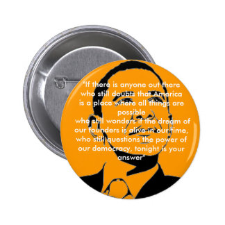Sueño americano del botón de Obama Pin Redondo De 2 Pulgadas