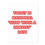 """""""Sueño con el día nacional de un dentista"""" Tarjeta Postal"""