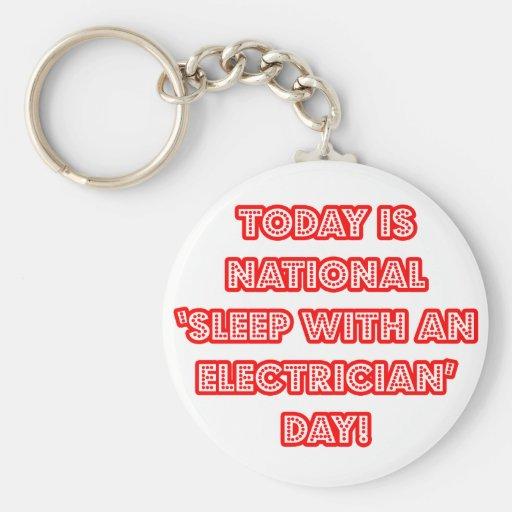 """""""Sueño con el día nacional de un electricista"""" Llavero Personalizado"""