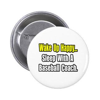 Sueño con un entrenador de béisbol pin redondo de 2 pulgadas