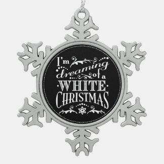 Sueño con un ornamento de la pizarra del navidad adorno de peltre en forma de copo de nieve