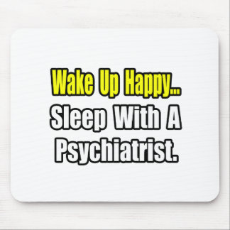 Sueño con un psiquiatra alfombrilla de ratones