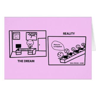 Sueño contra realidad - trabajando en ELLA Tarjeta De Felicitación