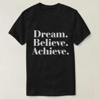 Sueño. Crea. Alcance. La camiseta de los hombres Remeras