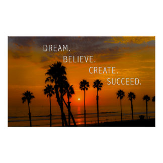 Sueño. Crea. Cree. Tenga éxito Poster
