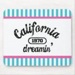 Sueño de California Tapete De Raton