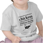 Sueño de un mundo donde los pollos pueden cruzar e camisetas
