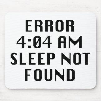 Sueño del 4:04 del error no encontrado mousepads