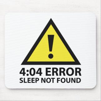 Sueño del error del 4:04 no encontrado mousepad