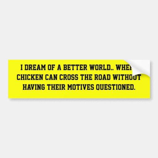 Sueño del pollo pegatina de parachoque