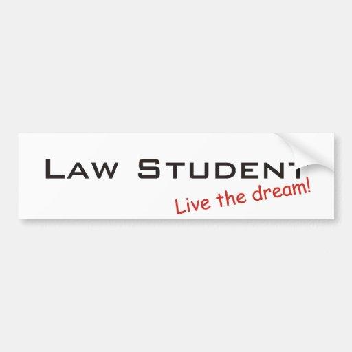 Sueño/estudiante de Derecho Etiqueta De Parachoque