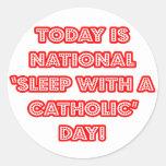 """Sueño nacional con"" un día católico Pegatina Redonda"