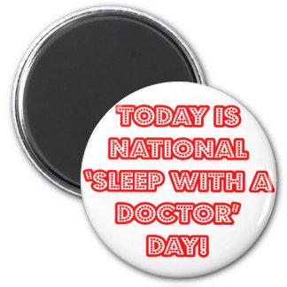 Sueño nacional con un doctor día imanes de nevera