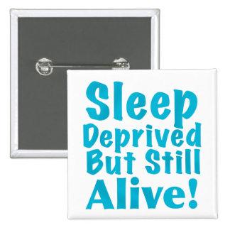 Sueño privado pero aún vivo en azul pin cuadrado