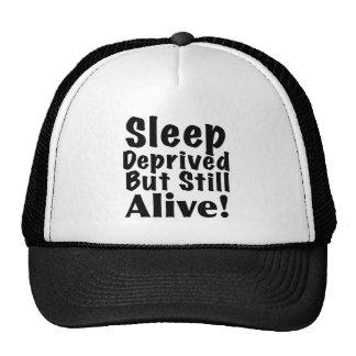 Sueño privado pero aún vivo gorras
